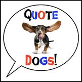 Quote Dogs!