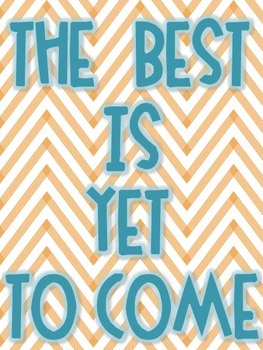 Quote Freebie The Best Is Yet To Come