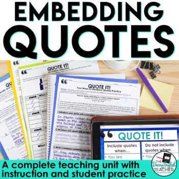 Embedding Quotations: A Common Core Lesson About Writing with Quotes