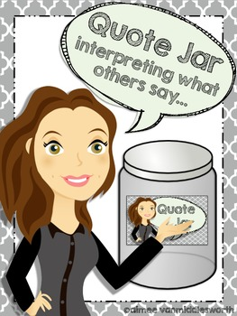 Quote Jar- Interpreting What Others Say