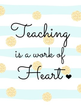 Quote Poster Teaching Work of Heart