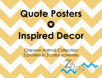 Quote Posters ~ Inspired Decor | Chevron Animal Collection