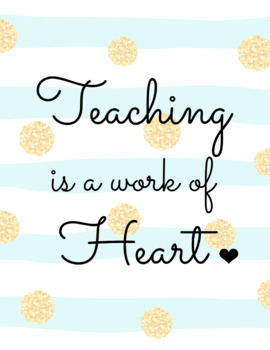 Quote Posters Teaching is Jam, Work of Heart, Waiting for Quiet