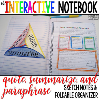 Quote, Summarize, and Paraphrase-Sketch Notes for Interact