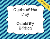 Quote of the Day - Celebrity Edition - Writing Prompts