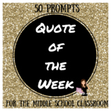 Quote of the Week - 50 Middle School Prompts