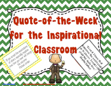 Quote of the Week for the Inspirational Classroom - (Chevr