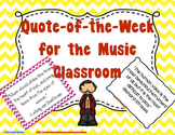 Quote of the Week for the Music Classroom - Chevron & Black & White