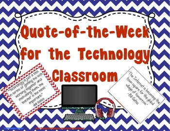 Quote of the Week for the Technology Classroom - (Chevron and Black & White)