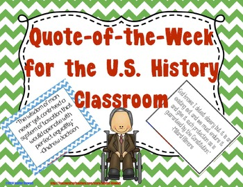 Quote of the Week for the U.S. History Classroom - 42 Presidential Quotes
