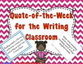 Quote of the Week for the Writing Classroom - (Chevron and