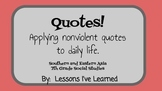 Quotes!  Applying nonviolent quotes to daily life