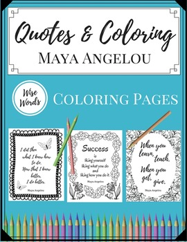 Coloring Pages for Teachers - Maya Angelou