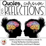 Quotes, Cursive and Reflection: Weekly Words and Quotes fo