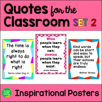 Quotes For The Classroom: Set #2 A collection of inspiring