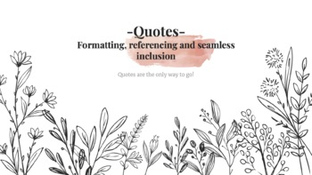 Quotes: Formatting, referencing and seamless inclusion
