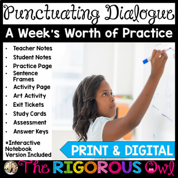 Quotation Marks Punctuating Dialogue Lesson with a Week's Worth of Practice!