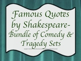 Quotes Shakespeare Comedies & Tragedies BUNDLE Drama Theater Language Arts