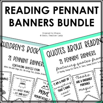 Reading Quote Pennant Banners - A Growing Bundle of Classroom Decor