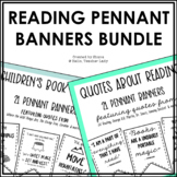 Reading Quote Pennant Banners - A Growing Bundle of Classr