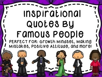 Quotes by Famous People Posters & Writing Prompts--Growth Mindset--Inspirational