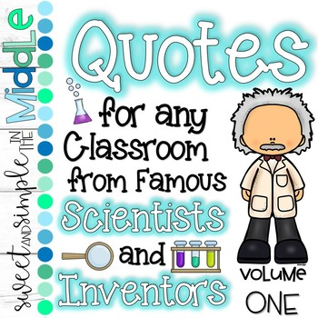 Quotes for ANY Classroom from Famous Scientists Volume 1 ~ Set of 10 Posters