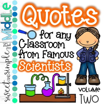 Quotes for ANY Classroom from Famous Scientists Volume 2 ~ Set of 10 Posters