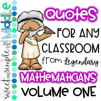 Quotes for ANY Classroom from Legendary Mathematicians ~ Set of 8 Posters