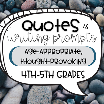 Quotes for Writing Prompts