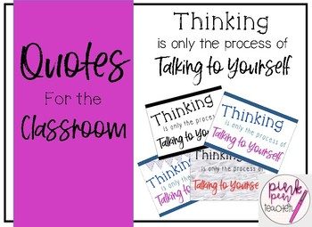 Quotes For The Classroom Thinking Is Only The Process Of Talking To