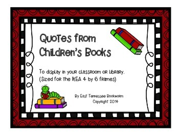 Quotes from Children's Books for Display