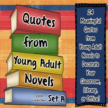 Quotes from Young Adult Novels, Set A: Posters (Full Color)