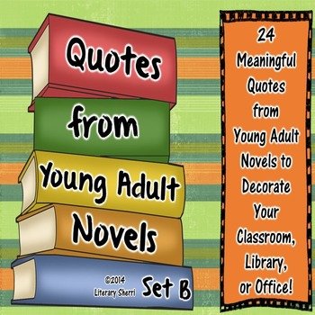 Quotes from Young Adult Novels, Set B: Posters (Black and White)