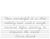 Quotes in Cursive - Anne Frank