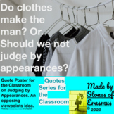 Quotes in the Classroom: On Judging Appearances (Opposing