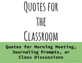 Quotes for the Classroom