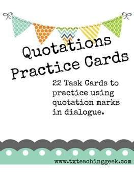 Quoting Dialogue Task Cards - Quotations Practice