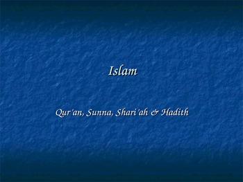 Quran, Sunna, Hadith, Shariah Powerpoint