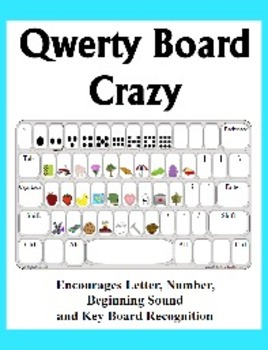 Qwerty Board Crazy - Teach Recognition of keyboard, beginning sounds & counting