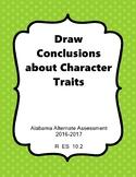 R 10.2 Identify Character Traits NEW Alabama Alternate Assessment