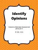 R 10.5 Find Opinion NEW Alabama Alternate Assessment Extended Standards