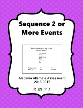 R 11.1 Sequence 2 Events NEW Alabama Alternate Assessment