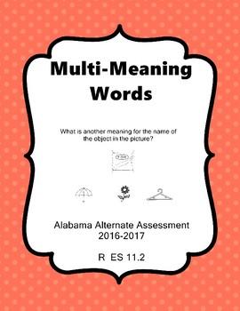 R 11.2 Multi-Meaning Words  NEW Alabama Alternate Assessment