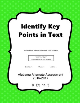 R 11.3  Identify Key Points in Text  NEW Alabama Alternate Assessment