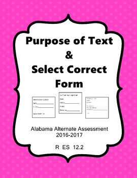 R 12.2 Select Appropriate Form & Identify Purpose of Text NEW AAA
