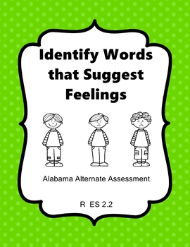 R 2.2 Identify Emotions of Characters NEW Extended Standards AAA