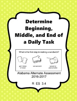 R 3.4 Determine Beginning, Middle, End Task/Story NEW Extended Standards AAA
