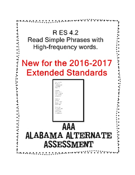 R 4.6 Extended Standards Read simple phrases w/ high-fruency words NEW AAA