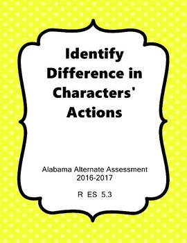 R 5.3 Constast 2 Characters' Actions NEW 2016-2017 AAA Extended Standards