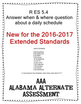 R 5.4 Answer When & Where Questions abt Schedule NEW Extended Standards AAA
